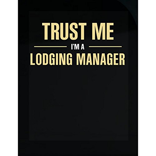 Trust Me Im A Lodging Manager Cool Gift   Sticker
