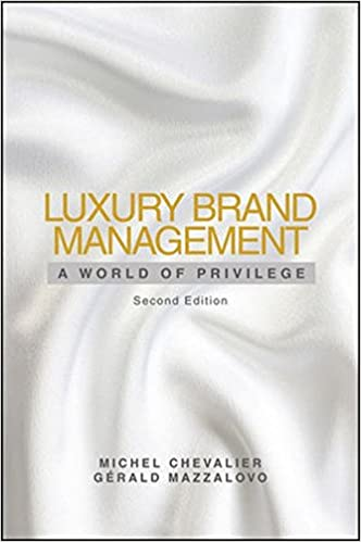Luxury Brand Management: A World of Privilege: Michel