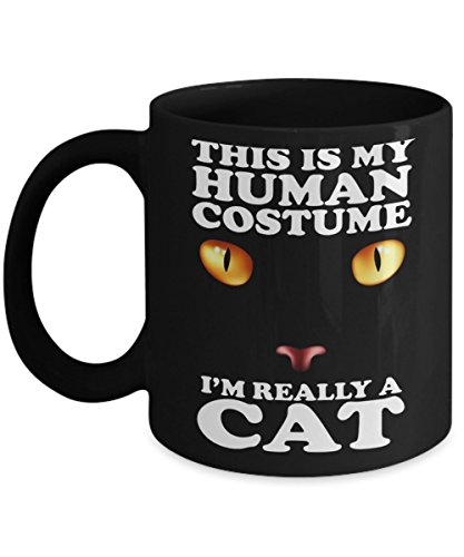 This Is My Human Costume, I'm Really A Cat - Halloween Day Coffee Mug Gift Coffee Cup - Halloween Great Gifts Idea for Men, Women, Kids, Mom, Dad, Son]()