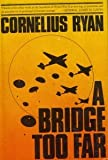 A Bridge Too Far, Cornelius Ryan, 0671217925