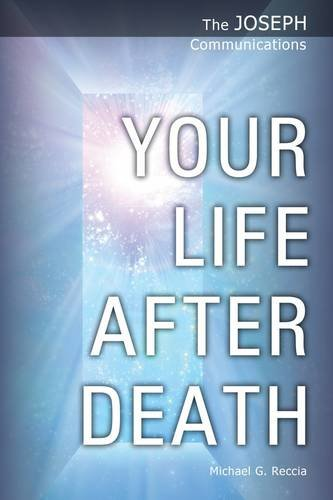 Your Life After Death (The Joseph Communications)