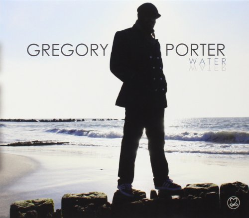 Gregory Porter - Water - Zortam Music