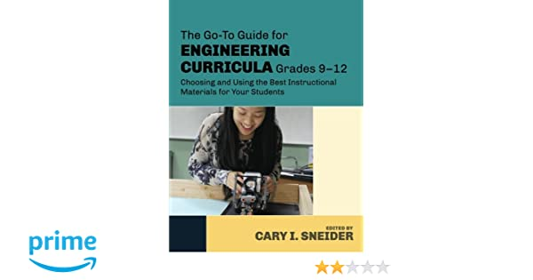 The Go To Guide For Engineering Curricula Grades 9 12 Choosing And