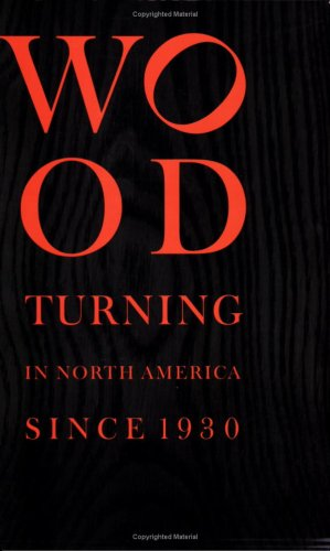 Download Wood Turning in North America Since 1930 (Wood Turning Centre) ebook