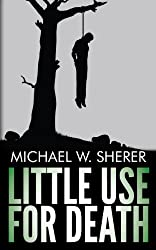 Little Use For Death (Emerson Ward Mystery Book 2)
