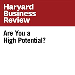 Are You a High Potential? (Harvard Business Review)