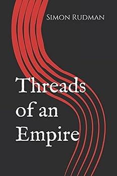 Threads of an Empire