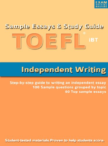amazon com sample essays and study guide for toefl ibt  sample essays and study guide for toefl ibt independent writing by exam writing masters