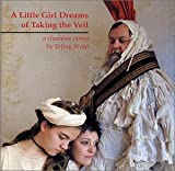 Little Girl Dreams of Taking the Veil by Wold (2001-08-02)