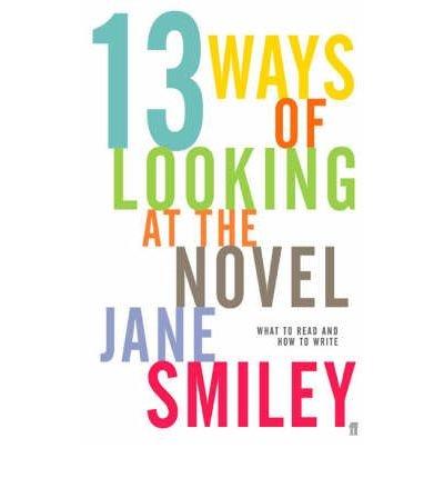 Thirteen Ways of Looking at the Novel (Paperback) - Common (13 Ways Of Looking At The Novel)