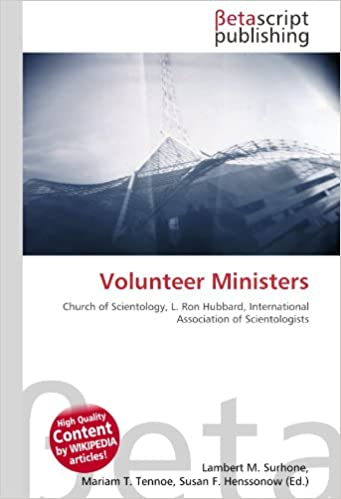 Volunteer Ministers: Church of Scientology, L. Ron Hubbard ...