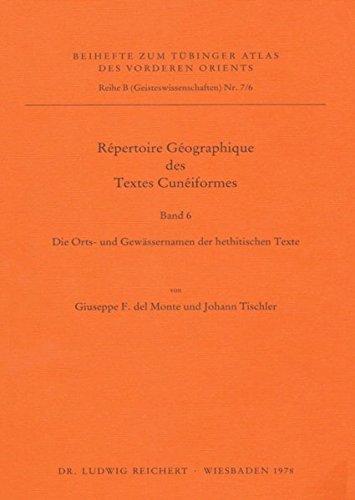 Repertoire Geographique Des Textes Cuneiformes: Die Orts- Und Gewassernamen Der Hethitischen Texte: Supplement (Tuebinger Atlas Des Vorderen Orients (Tavo)) (German Edition)