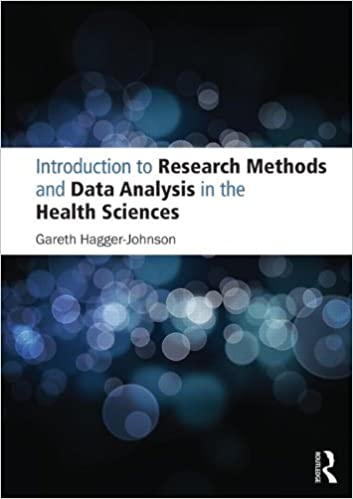 Introduction to Research Methods and Data Analysis in the Health
