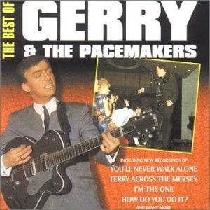 Best of: Gerry & The Pacemakers by Gerry & The Pacemakers