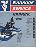 40 Hp Outboard Motors Used Best Deals - 1975 EVINRUDE OUTBOARD MOTOR 40 HP SERVICE MANUAL USED