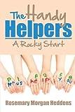 The Handy Helpers, Rosemary Morgan Heddens, 1483692639