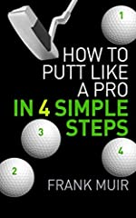 Do you three-putt with monotonous regularity?Do you dread having to hole a short putt?Do you suffer from the dreaded yips?Or does your putting just suck?If you answered yes to any of these questions, then this self-help booklet is for you. To...