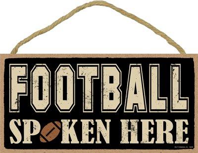 SJT ENTERPRISES, INC. Football Spoken here 5