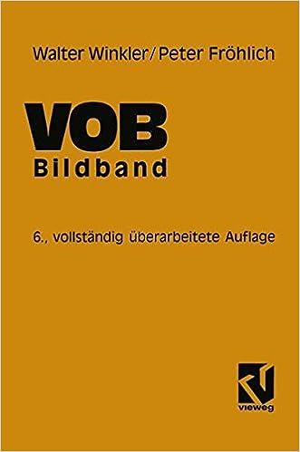VOB Verdingungsordnung für Bauleistungen: Bildband Abrechnung von ...