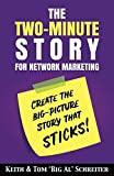 img - for The Two-Minute Story for Network Marketing: Create the Big-Picture Story That Sticks! book / textbook / text book