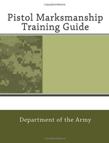 Pistol Marksmanship Training Guide