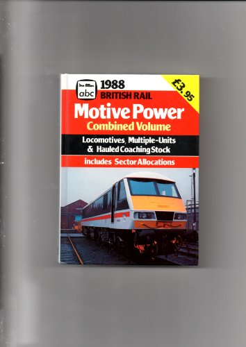 british-rail-motive-power-combined-volume-1988-locomotives-multiple-units-hauled-coaching-stook-incl