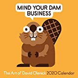 The Art of David Olenick 2020 Wall Calendar: Mind Your Dam Business