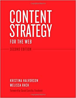 Content Strategy for the Web, 2nd Edition: Kristina Halvorson ...