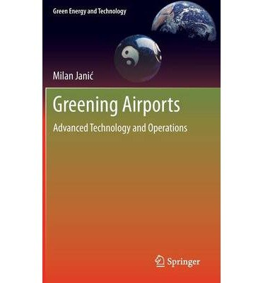 [(Greening Airports )] [Author: Milan Janic] [Jul-2011]