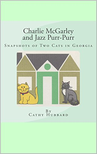 Charlie McGarley and Jazz Purr-Purr: Snapshot of Two Cats in Georgia