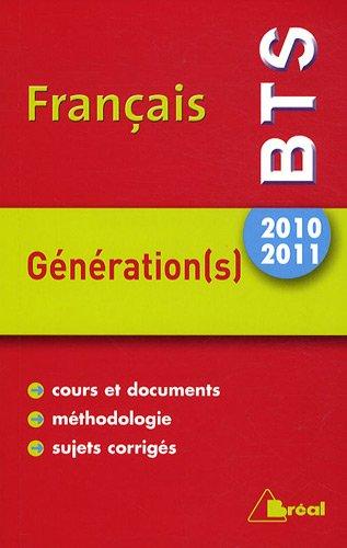 BTS Français, Génération(s) : Thème 2010-2011
