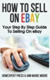 How To Sell On eBay: Your Step By Step Guide To Selling On eBay