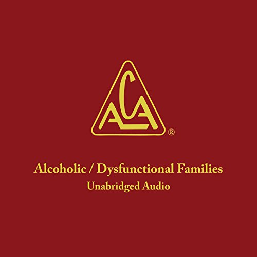 Adult Children of Alcoholics/Dysfunctional Families by Adult Children of Alcoholics World Service Organization, Inc.