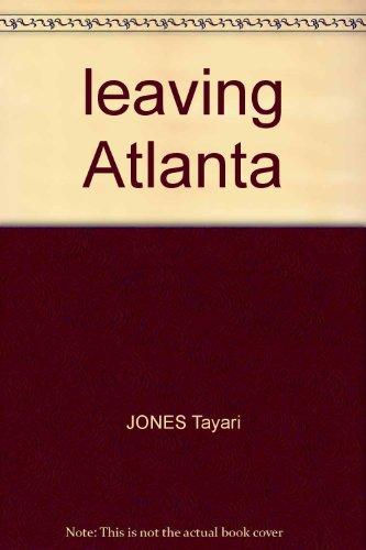 Book cover from leaving Atlanta by JONES Tayari