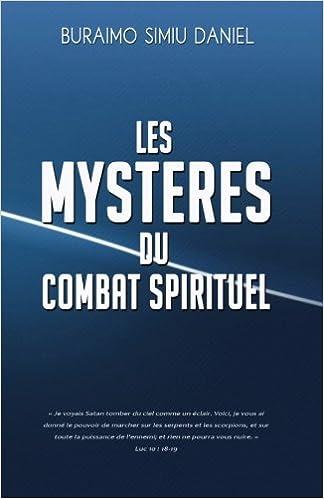 Les Mysteres Du Combat Spirituel French Edition Daniel