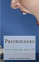 Prioridades: A veces hay que decir NO (Spanish Edition)