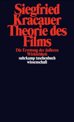 Suhrkamp Taschenbuch Wissenschaft Nr. 546: Theorie des Films: Die Errettung der äußeren Wirklichkeit