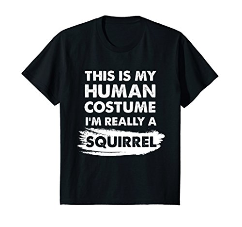 Kids This Is My Human Costume I'm Really a Squirrel Shirt 12 Black -