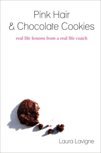 Pink Hair & Chocolate Cookies - little stories of gentle wisdom and derrière kicking.