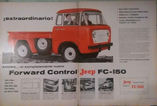 "1957 WILLYS JEEP 4-WD FORWARD CONTROL FC-150 TRUCK"" ! Extraordinario !"" LARGE VINTAGE PART-COLOR AD DOUBLE PAGE - USA - SPANISH - FABULOUS ORIGINAL !!"