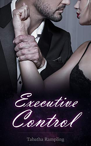 Executive Control: workplace submission BDSM erotica