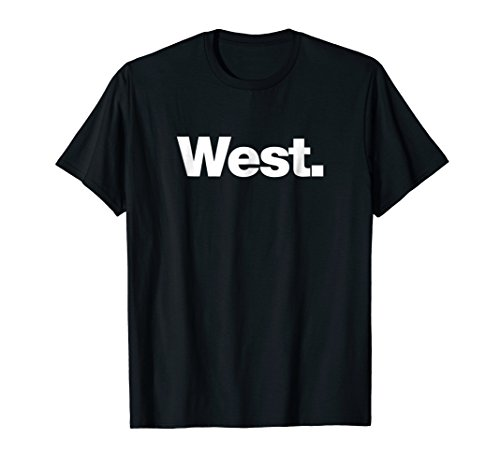 The word West t-shirt   A shirt that says (Womens Point)