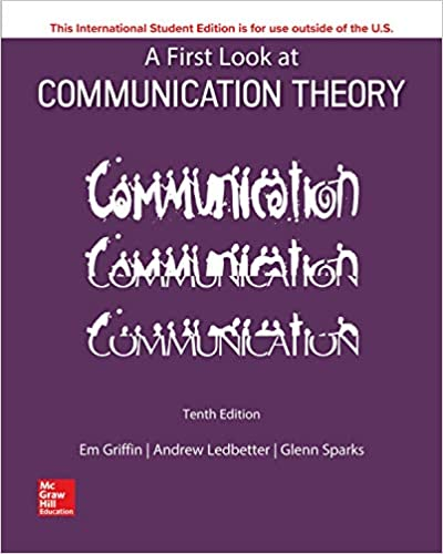A First Look At Communication Theory 10th Edition by Na