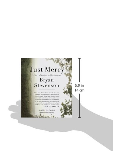 Just Mercy: A Story of Justice and Redemption