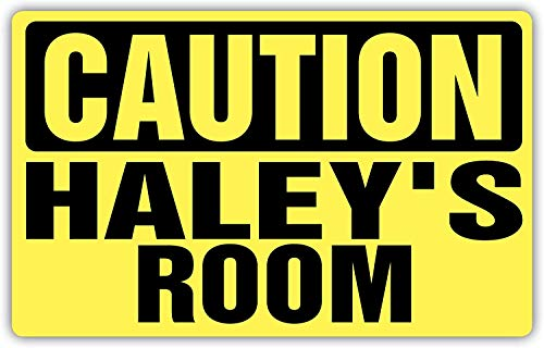 Fhdang Decor Caution HALEY's Room Metal Sign Personalized Custom Name Aluminium Signs,8x12 Inches - Haley Double Wrap