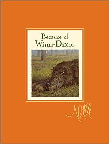 Because of Winn-Dixie Signature Edition: Kate DiCamillo: 9780763650070: Amazon.com: Books