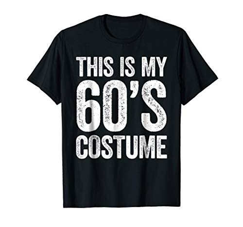 This Is My 60s Costume T-Shirt