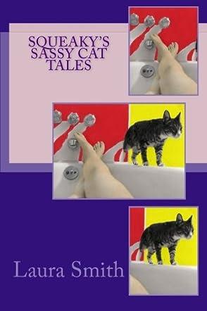 Squeaky's Sassy Cat Tales