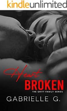 Heartbroken (Gritt Family Book 1)