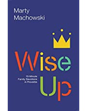 WISE UP FAMILY DEVOTIONAL